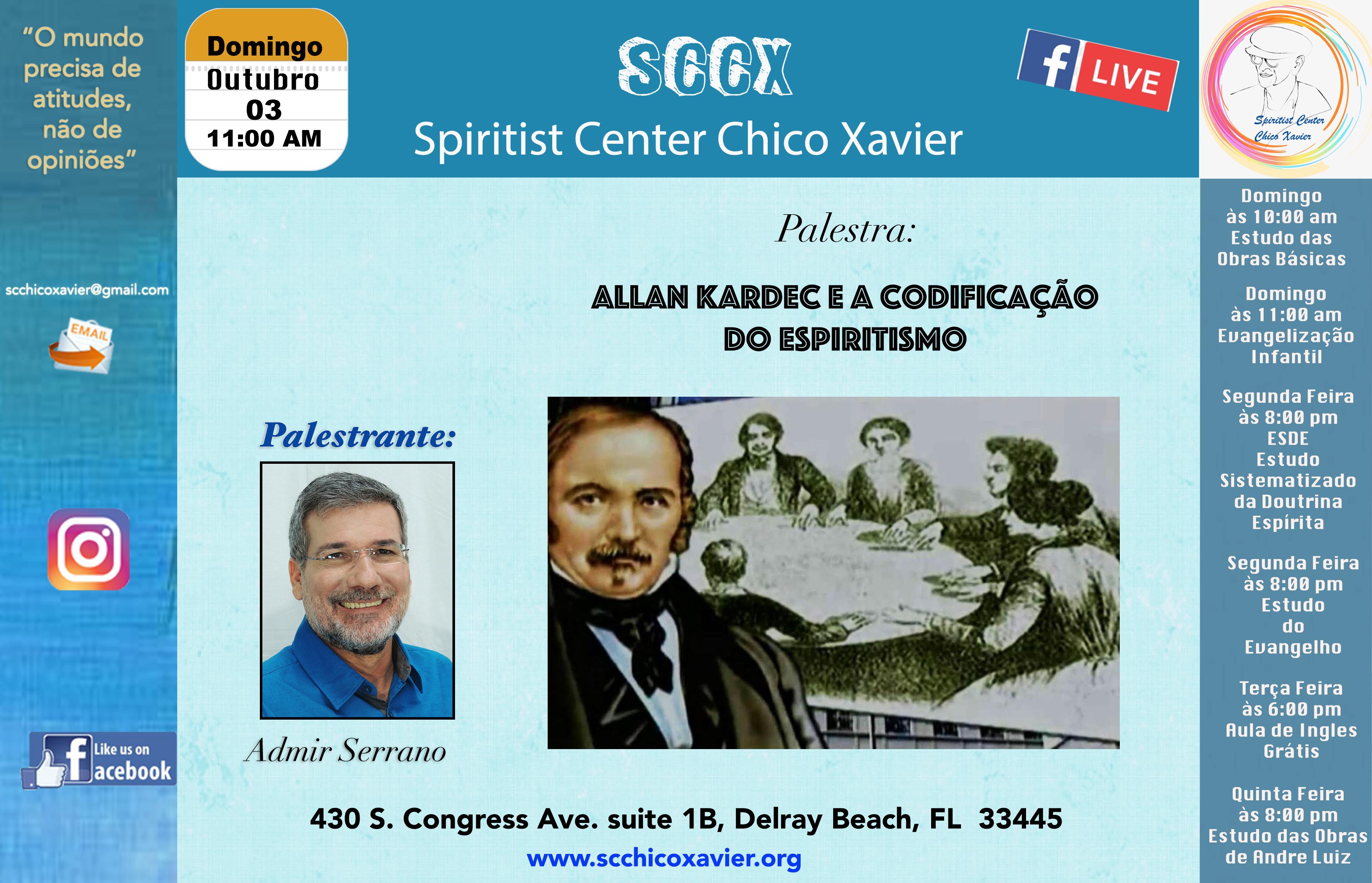 Admir Serrano - Allan Kardec e a codificação do espiritismo
