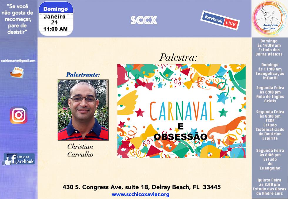 Christian Carvalho - Carnaval e obsessão