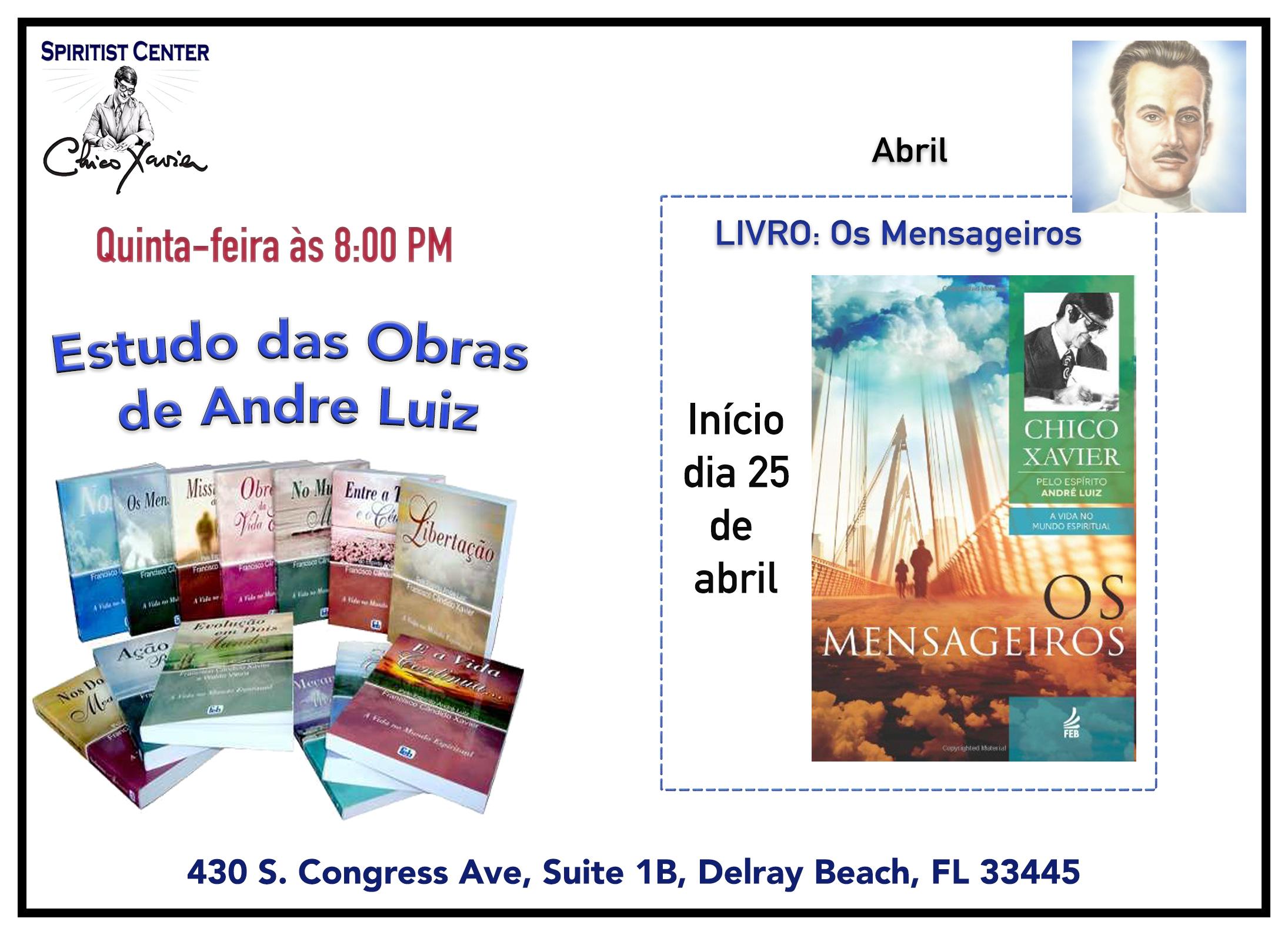 Estudo das Obras Básicas de Andre Luiz Mensageiros abril