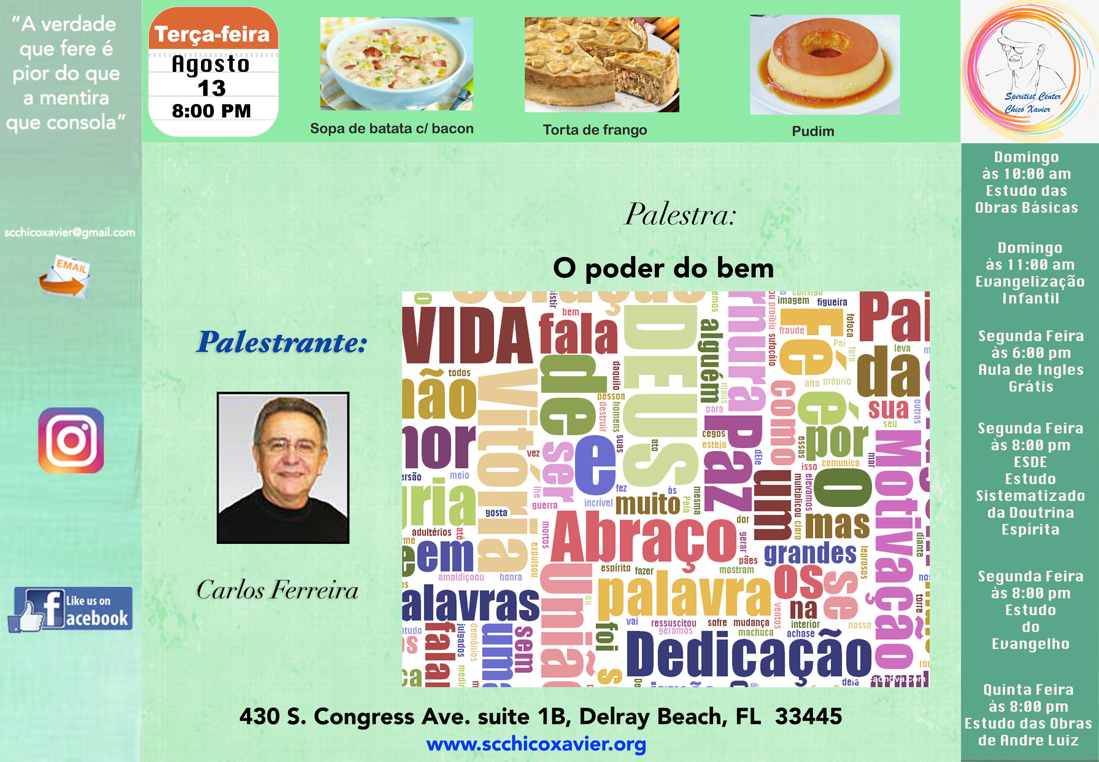 Carlos Ferreira - O poder do bem