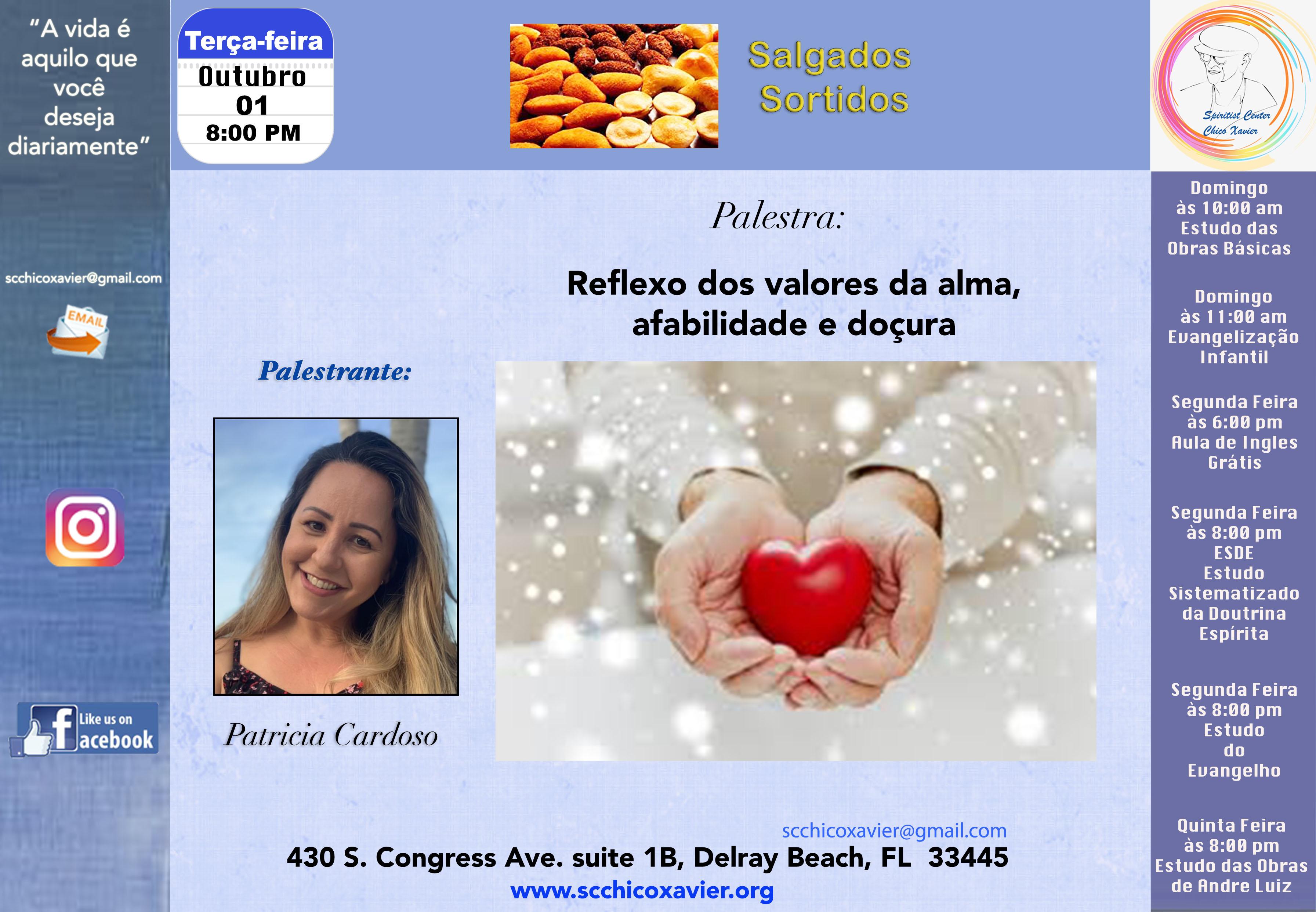 Patricia Cardoso - Reflexo dos valores da alma...